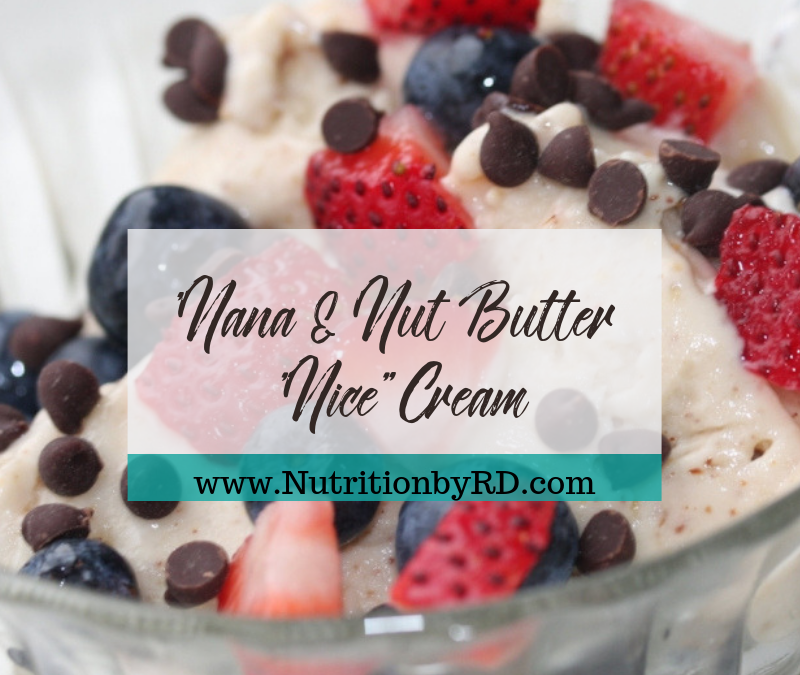 "'Nana & Nut Butter ""Nice"" Cream"