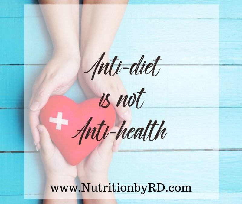 Why Anti-Diet is not Anti-Health